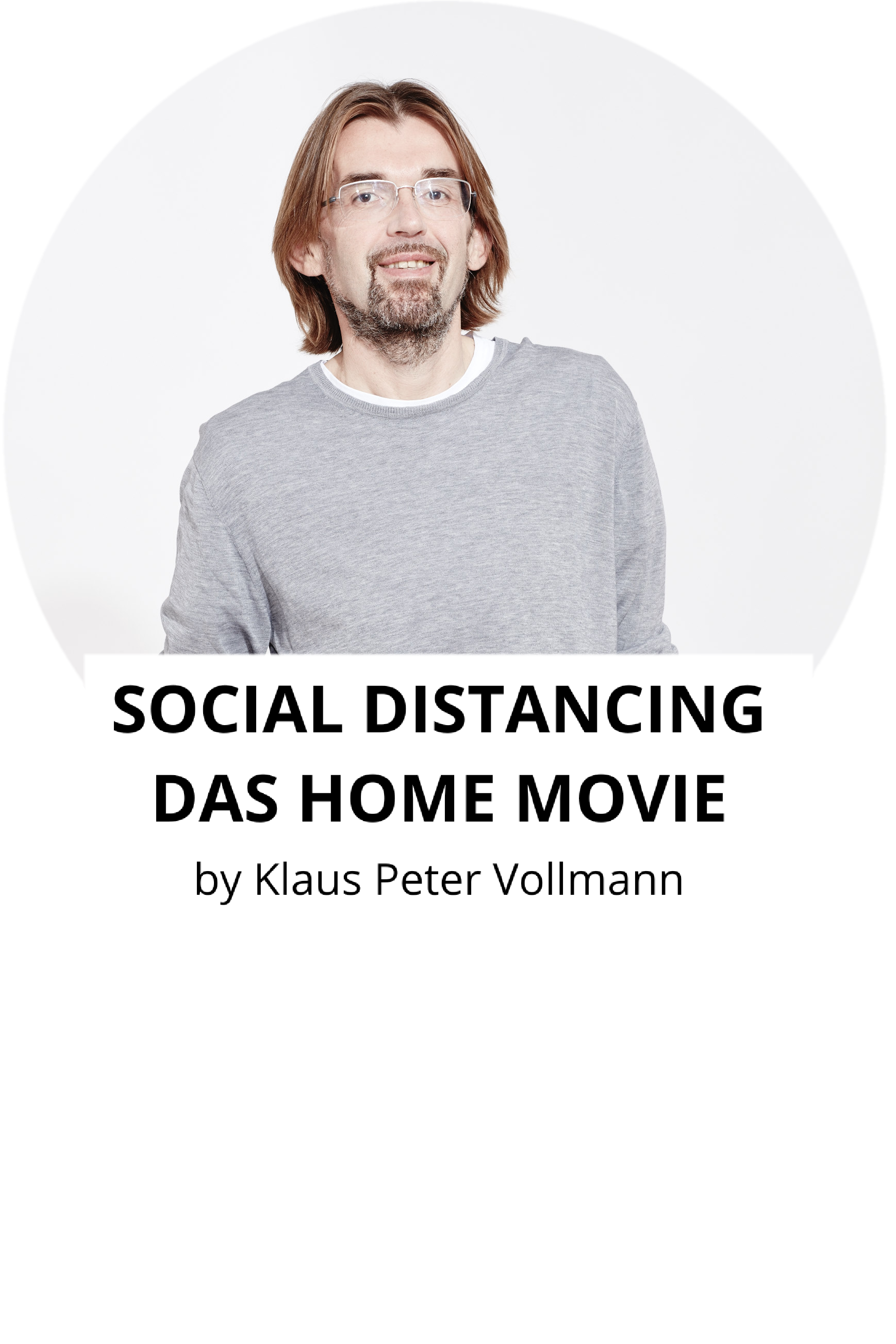 SOCIAL DISTANCING – DAS HOME MOVIE